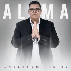 Anderson Freire - Carta Para Deus