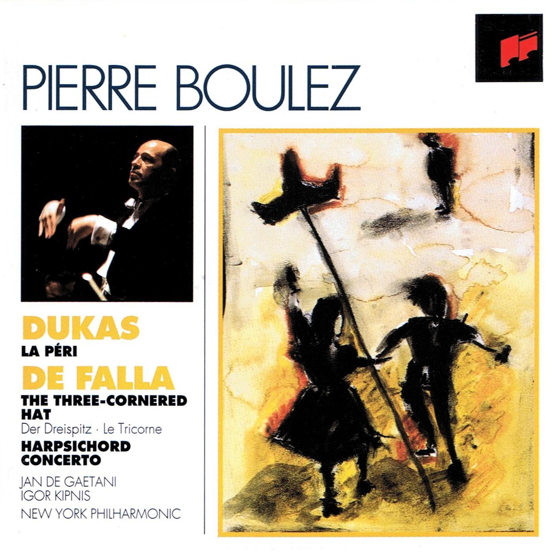 """Release group """"Dukas: La Péri / De Falla: El sombrero de tres picos /  Concerto for Harpsichord, Flute, Oboe, Clarinet, Violin and Violoncello"""" by  Paul Dukas, Manuel de Falla; New York Philharmonic,"""